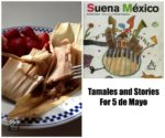 Tamales and Stories for 5 de Mayo
