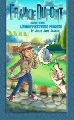 Frankie Dupont and the Lemon Festival Fiasco Review