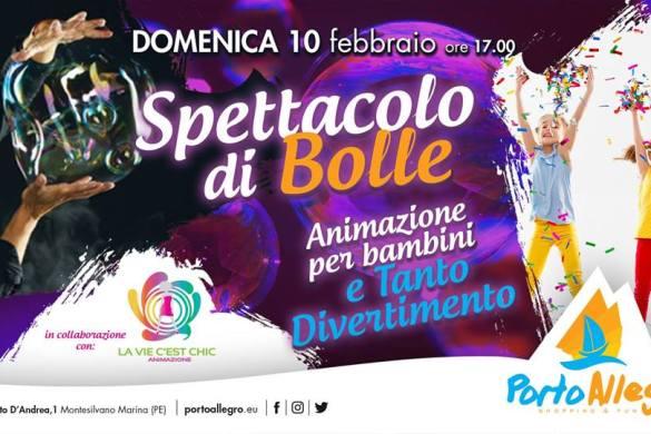 Spettacolo-di-Bolle-Centro-Commerciale-Porto-Allegro-di-Montesilvano-Pescara - Eventi per bambini in Abruzzo weekend 8-10 febbraio