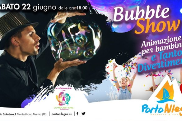 Bubble-Gum-Spettacolo-Bolle-di-Sapone-Porto-Allegro-Montesilvano-Pescara