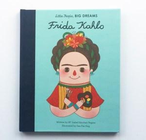 Frida Kahlo Little People Big Dreams cover shot