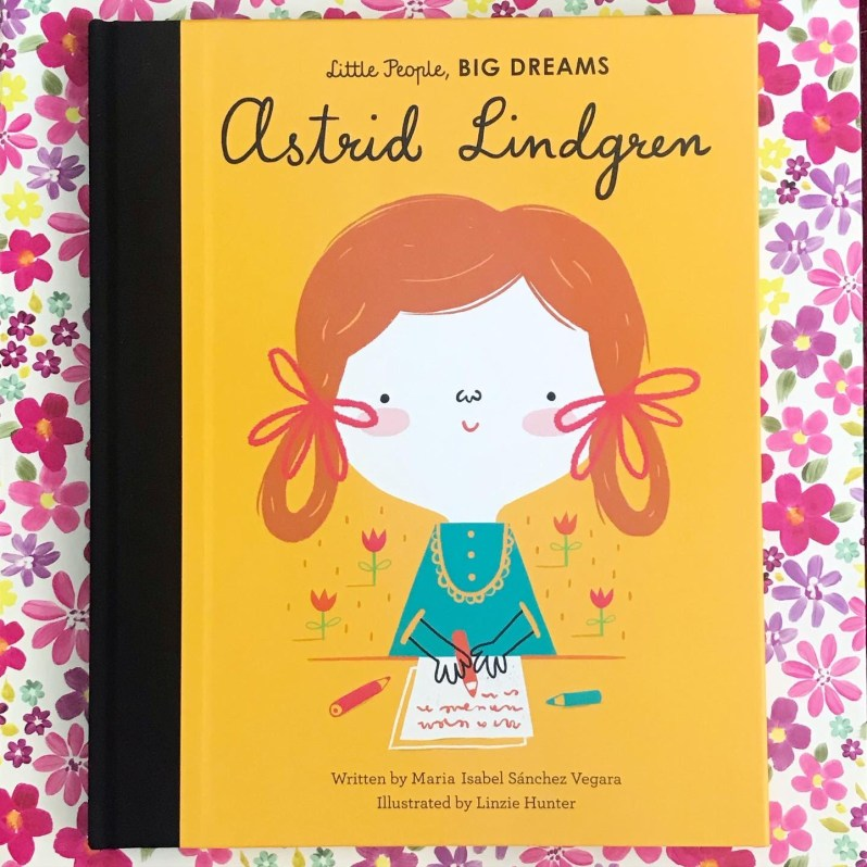 Book review little people big dreams Astrid Lindgren on mammafilz.com