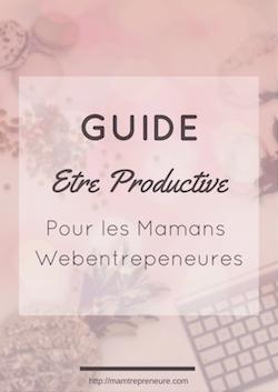maman-entrepreneure-guide-productivité