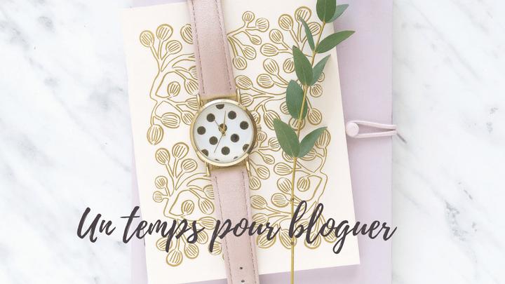 temps pour bloguer