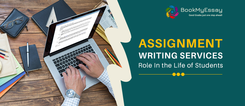 assignment-writing-services-role-in-the-life-of-student