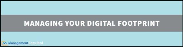 Gestion de votre empreinte numérique, qu'est-ce qu'une empreinte numérique, définition de l'empreinte numérique, suppression de l'empreinte numérique, comment supprimer l'empreinte numérique d'Internet, empreinte numérique positive, effets d'empreinte numérique