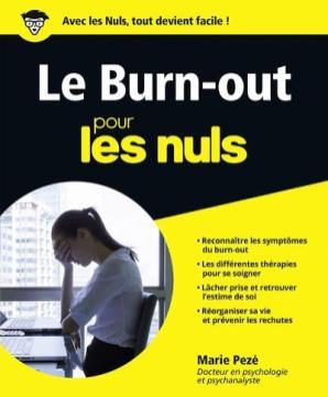 """Marie PEZE, ouvrage """"Le Burn-out pour les nuls"""" (2017)"""