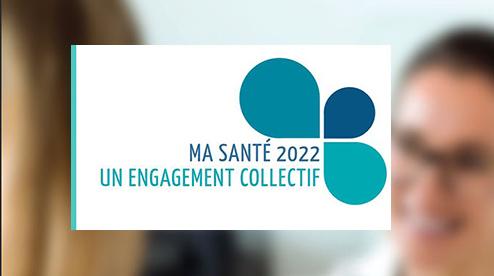 «Ma santé 2022»: ce nouveau plan répond-il réellement aux enjeux et attentes des usagers et des professionnels de santé ?