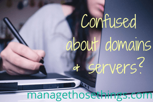 confused about domains hosting and servers