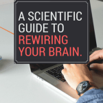 A scientific guide to rewiring your brain.