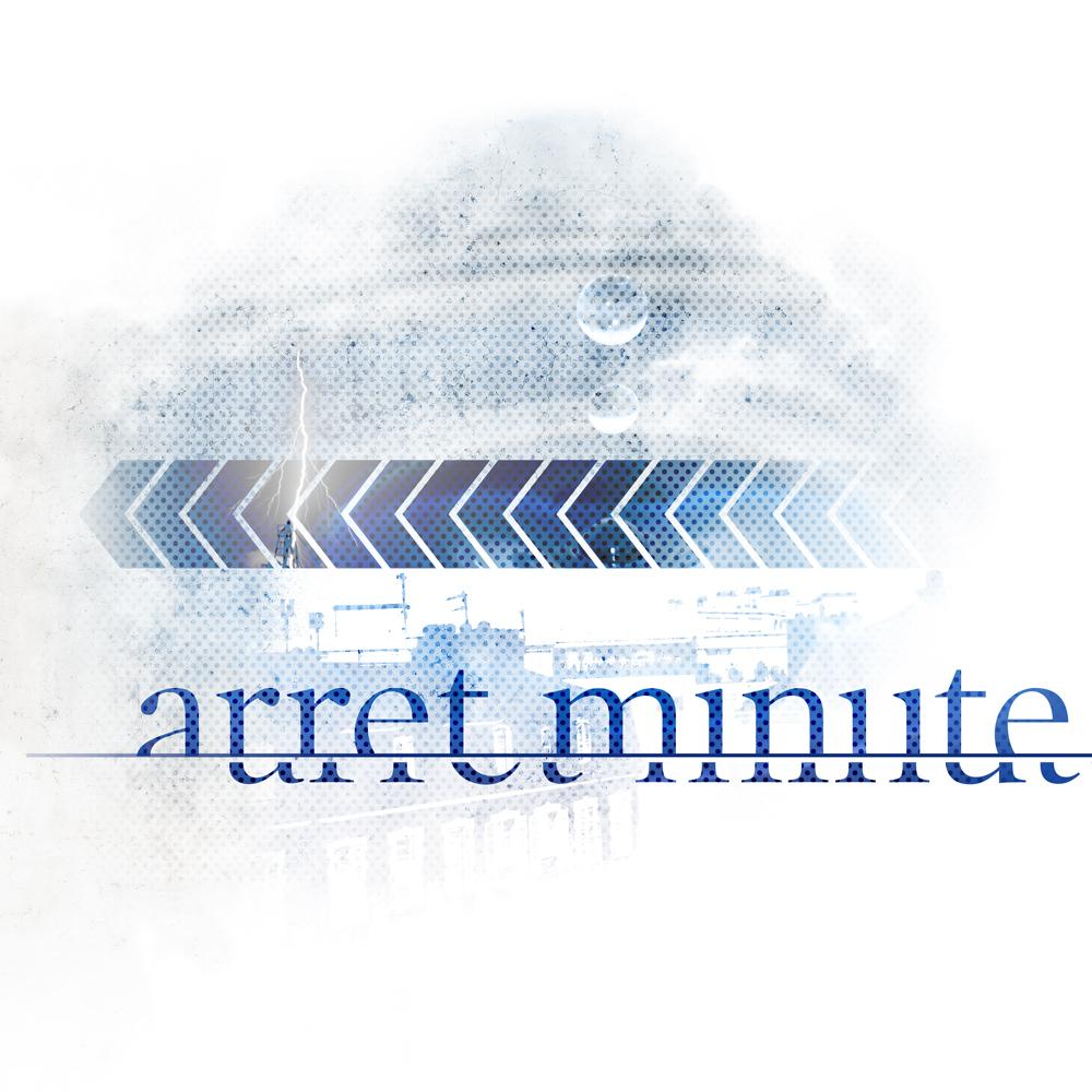 ARRET MINUTE