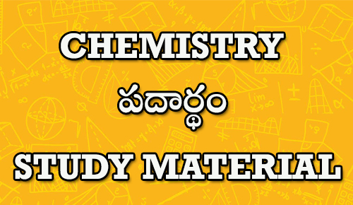 CHEMISTRY STUDY MATERIAL IN TELUGU