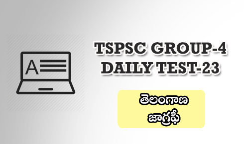TSPSC GROUP-4 DAILY TEST 23