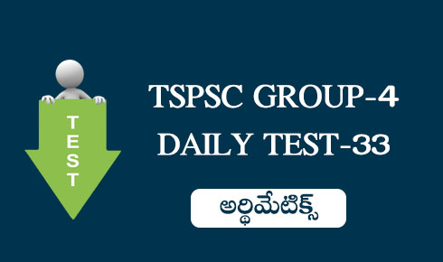 TSPSC GROUP-4 DAILY TEST-33