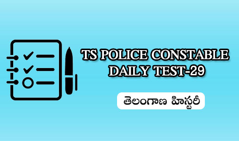 Police constable daily test 29 (Telangana History)