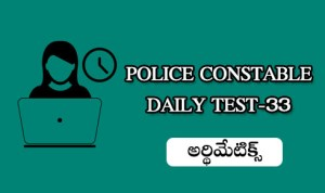 POLICE CONSTABLE DAILY TEST 33