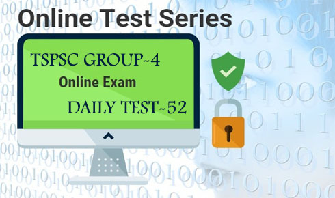 TSPSC GROUP-4 DAILY TEST-52