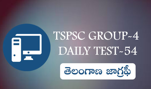 Group-4 Daily test-54(Telangana Geography)