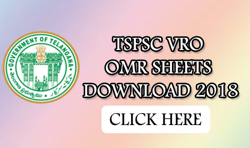Tspsc VRO OMR sheets 2018 released @tspsc.gov.in