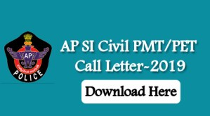 AP SI Civil PMT/PET Call Letter-2019
