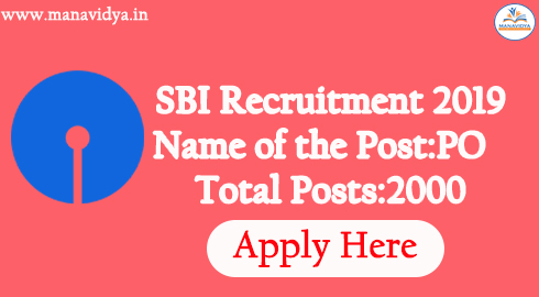 SBI PO Recruitment 2019- Apply online for 2000 SBI PO posts