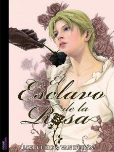 el esclavo de la rosa
