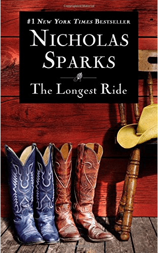 """""""The Longest Ride"""" by Nicholas Sparks"""