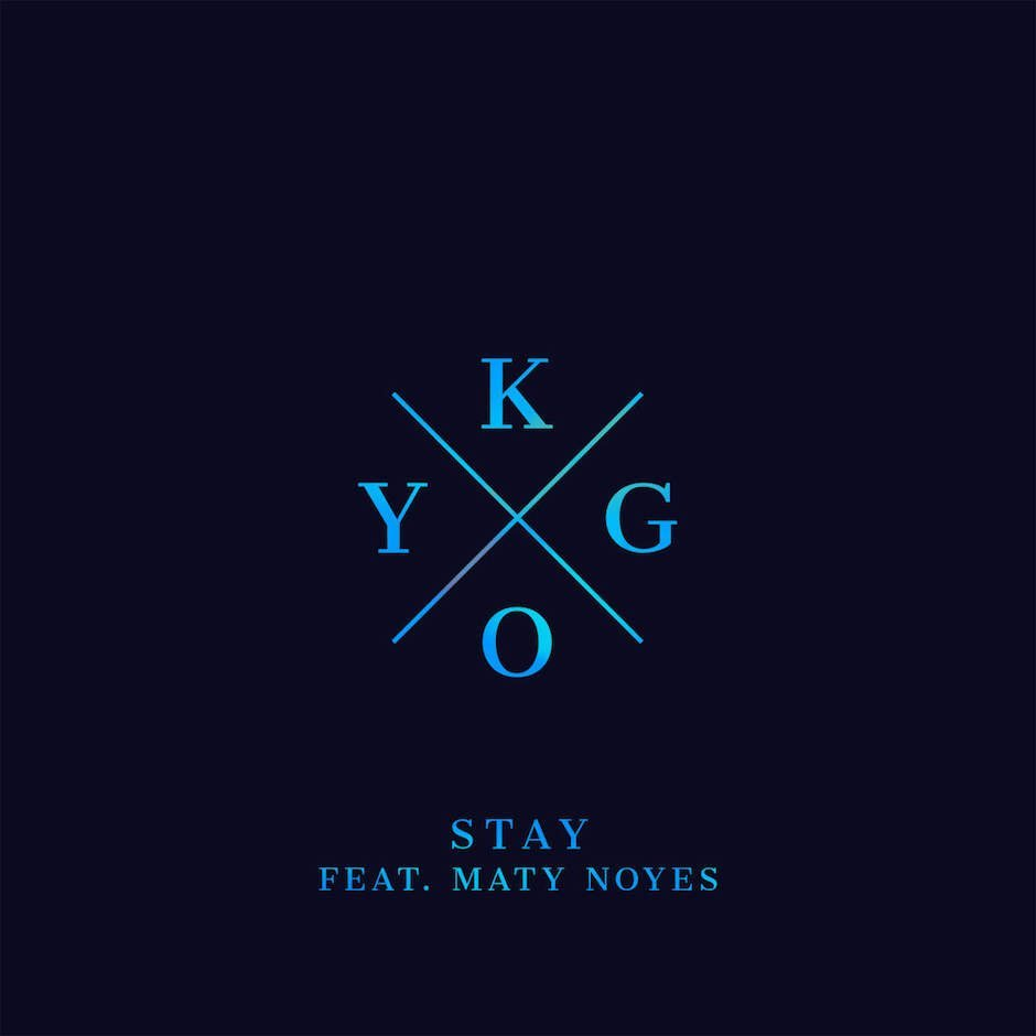 "What you need to listen to right now: Kygo's newest single ""Stay"""