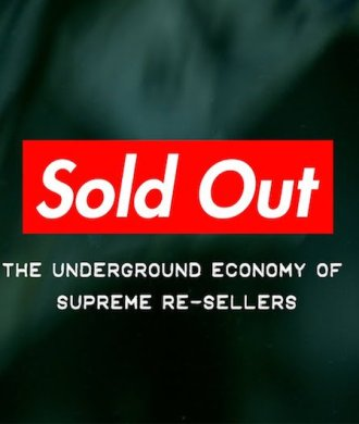 Supreme Reseller Widerverkäufer Dokumentation Sold Out Underground Economy