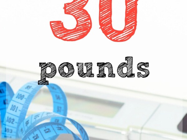 How I lost 30 lbs in a year…