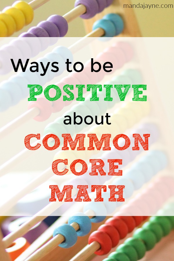Ways to Be Positive About Common Core Math