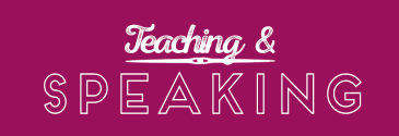 Teaching & Speaking