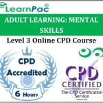Adult Learning: Mental Skills – Online Training & Certification