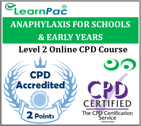 Anaphylaxis Training for Schools & Early Years - Level 2 Online CPD Course