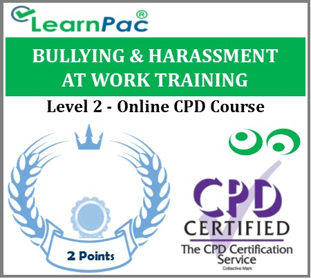 Bullying and Harassment at Work Training – Level 2 – Online CPD Accredited Courses 1