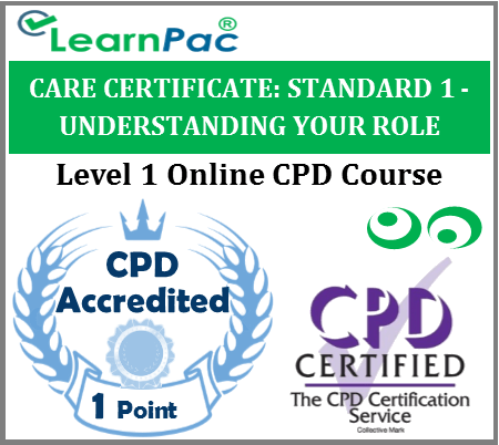Care Certificate Standard 1 - Understanding Your Role - Online Training Course