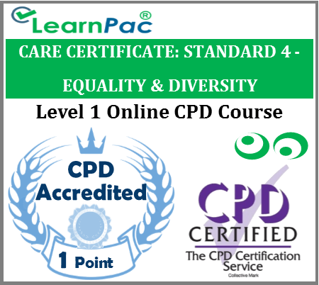 Care Certificate Standard 4 - Equality & Diversity Online CPD Accredited Training Course