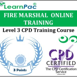Fire Marshal Training Course - Level 3 Online CPD Accredited E-Learning Course