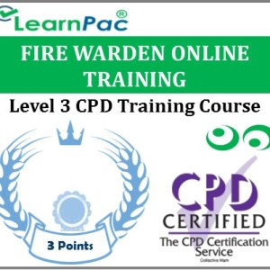 Fire Warden Training Course - Level 3 Online CPD Accredited E-Learning Course