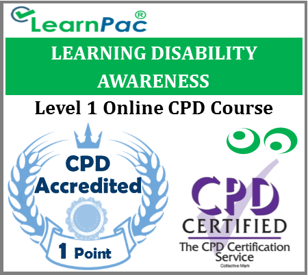 Learning Disability Awareness - Level 1 - Online CPD Accredited Training Course