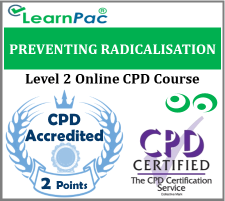 Preventing Radicalisation Training - Level 2 - Online CPD Training Course