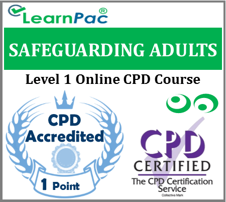 Safeguarding Adults Training - Level 1 - Online CPD Accredited Course