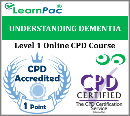 Understanding Dementia Training - Level 1 - Online CPD Accredited Training Course