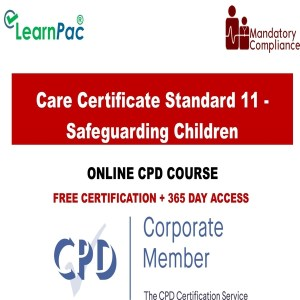 Care Certificate Standard 11 - Safeguarding Children - Mandatory Training Group UK -