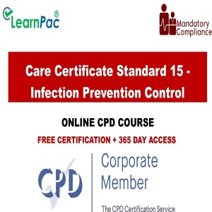 Care Certificate Standard 15 - Infection Prevention Control - Mandatory Training Group UK -