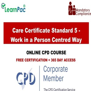 Care Certificate Standard 5 - Work in a Person Centred Way - Mandatory Training Group UK -