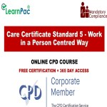 Care Certificate Standard 5 - Work in a Person Centred Way - The Mandatory Training Group UK -