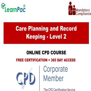 Care Planning and Record Keeping - Level 2 - The Mandatory Training Group UK -