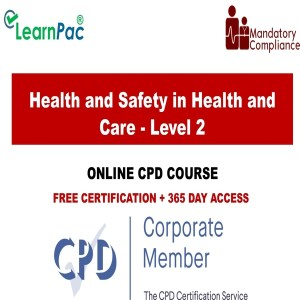 Health and Safety in Health and Care - Level 2- Mandatory Training Group UK -