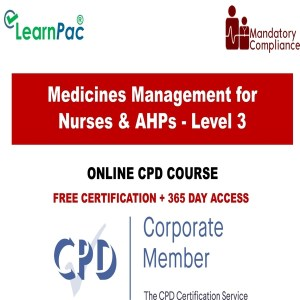 Medicines Management for Nurses & AHPs - Level 3 - The Mandatory Training Group UK -
